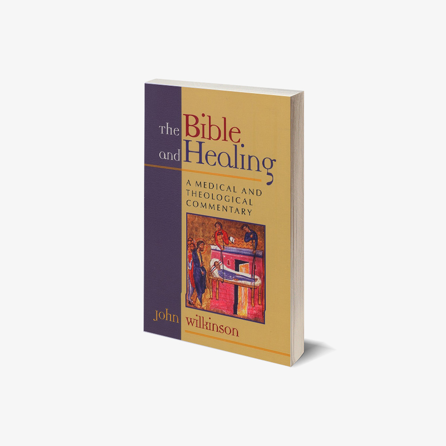 The Bible and Healing